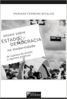 Imagem - Ensaio sobre estado e democracia na modernidade: de sujeitos de direito a agentes políticos