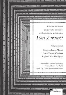 Imagem - Estudos de direito processual e tributário e em homenagem ao Ministro Teori Zavascki