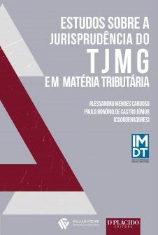 Imagem - Estudos Sobre a Jurisprudência Do TJMG Em Matéria Tributaria