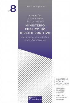Imagem - Extensão dos poderes negociais do ministério público no direito punitivo: mecanismos de controle e limite das cláusulas