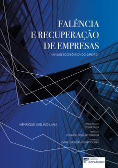 Imagem - Falência e recuperação de empresas: análise econômica do Direito