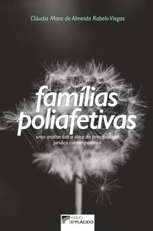 Imagem - Famílias poliafetivas: uma análise sob a ótica da principiologia jurídica contemporânea