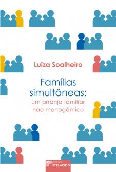 Imagem - Famílias Simultâneas: Um arranjo familiar não monogâmico