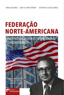 Imagem - Federação Norte-Americana: Perspectivas no direito internacional contemporâneo (fundamentação no pensamento de Henry Kissinger)