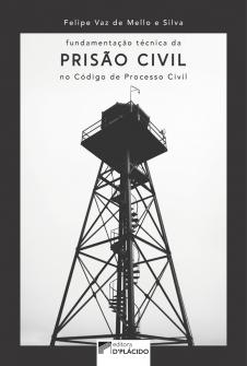 Imagem - Fundamentação da prisão civil no código de processo civil