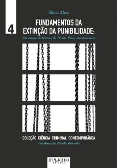 Imagem - Fundamentos da Extinção da Punibilidade: Um estudo da história do direito penal luso-brasileiro - Volume 4