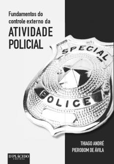Imagem - Fundamentos do controle externo da atividade policial