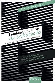 Imagem - Fundamentos Éticos da Tributação - Em busca de uma Teoria da Justiça em Kant