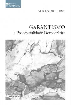 Imagem - Garantismo e Processualidade Democrática