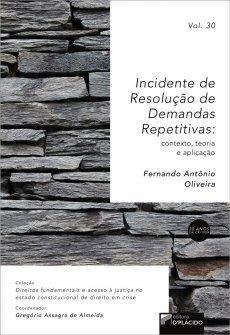 Imagem - Incidente de Resolução de Demandas Repetitivas: contexto, teoria e aplicação -Volume 30