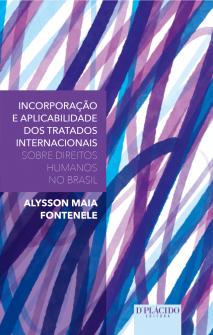 Imagem - Incorporação e aplicabilidade dos tratados internacionais sobre Direitos Humanos no Brasil