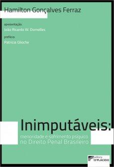 Imagem - Inimputáveis: menoridade e sofrimento psíquico no Direito Penal brasileiro
