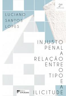 Imagem - Injusto Penal: a relação entre o tipo e a ilicitude - 2.ed.
