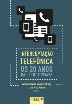 Imagem - Interceptação telefônica os 20 anos da Lei nº 9.296/96
