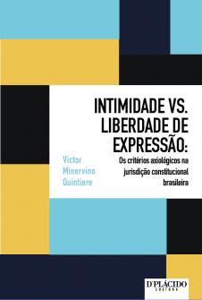 Imagem - Intimidade vs. liberdade de expressão: Os critérios axiológicos na jurisdição constitucional brasileira - 9788584253234