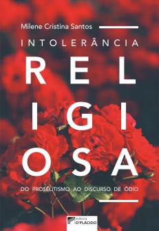 Imagem - Intolerância religiosa: do proselitismo ao discurso de ódio