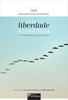 Imagem - Lei de liberdade econômica: e o ordenamento jurídico brasileiro