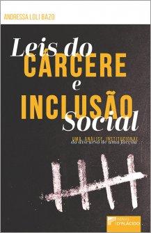 Imagem - Leis do Cárcere e Inclusão Social: Uma análise institucional do discurso de uma facção
