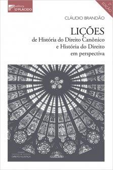 Imagem - Lições de história do direito canônico e história do direito em perspectiva - 2ª Edição 2020