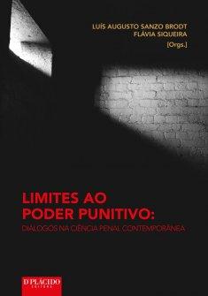 Imagem - Limites ao poder punitivo: diálogos na ciência penal contemporânea