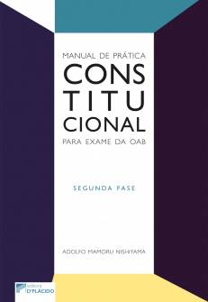 Imagem - Manual de prática constitucional para exame da OAB: segunda fase