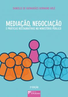Imagem - Mediação, Negociação e Práticas Restaurativas no Ministério Público - 2. ed. - 9788584251803