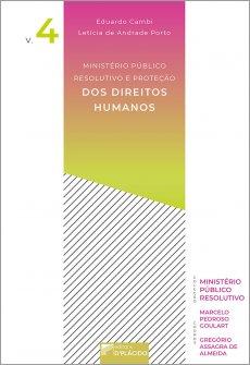 Imagem - Ministério Público Resolutivo e Proteção dos Direitos Humanos - Volume 4  - 9786580444656