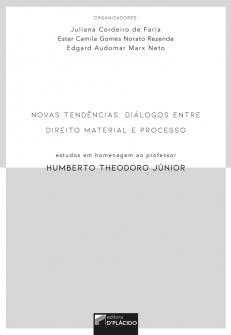 Imagem - Novas tendências, diálogos entre direito material e processo: estudos em homenagem ao professor Humberto Theodoro Júnior