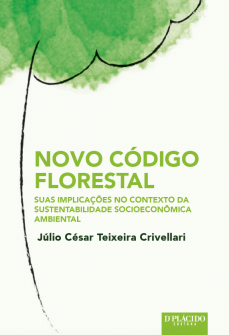 Imagem - Novo Código Florestal suas Implicações no Contexto da Sustentabilidade Socioeconômica Ambiental - 9788584253029