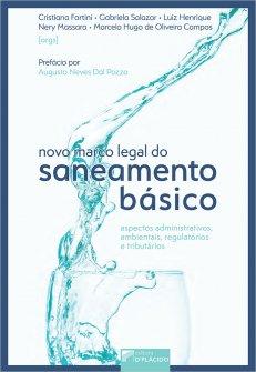 Imagem - Novo Marco Legal do Saneamento Básico aspectos administrativos, ambientais, regulatórios e tributários