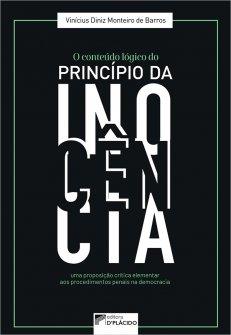 Imagem - O conteúdo lógico do princípio da inocência: uma proposição crítica elementar aos procedimentos penais na democracia