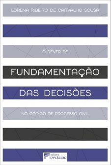 Imagem - O Dever de fundamentação das decisões no código de processo civil de 2015 - 9786580444137