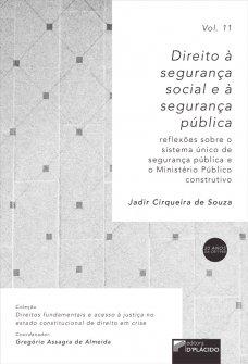 Imagem - Direito a segurança social e a segurança pública: reflexões sobre o Sistema Único de Segurança Pública e o Ministério Público construtivo VOLUME 11