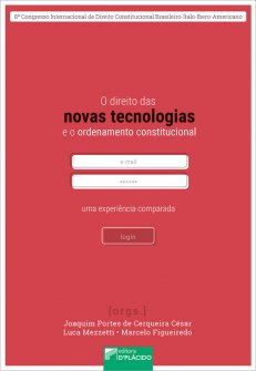 Imagem - O direito das novas tecnologias e o ordenamento constitucional: uma experiência comparada 97888584259022