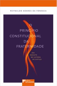 Imagem - O princípio constitucional da fraternidade: seu resgate no sistema de justiça