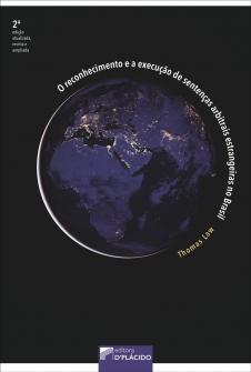 Imagem - O reconhecimento e a execução de sentenças arbitrais estrangeiras no Brasil - 2ª Edição