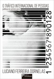 Imagem - O Tráfico internacional de pessoas: políticas de controle penal