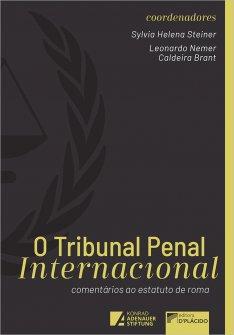Imagem - O Tribunal Penal Internacional: comentários ao Estatuto de Roma - 2ª Edição 9786550590741