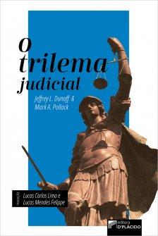 Imagem - O Trilema Judicial