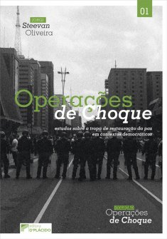Imagem - Operações de choque: estudos sobre a tropa de restauração da paz em contextos democráticos - 9786580444311