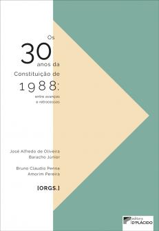Imagem - Os 30 anos da Constituição de 1988: entre avanços e retrocessos