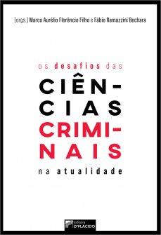 Imagem - Os Desafios das Ciências Criminais na Atualidade