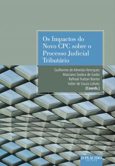 Imagem - Os Impactos do novo CPC sobre o processo judicial tributário Vol 1