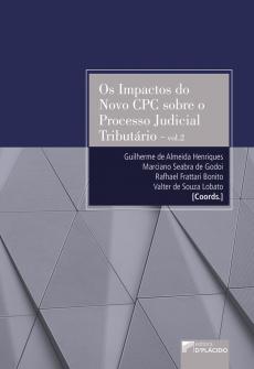 Imagem - Os Impactos do Novo CPC sobre o Processo Judicial Tributário - Vol.2