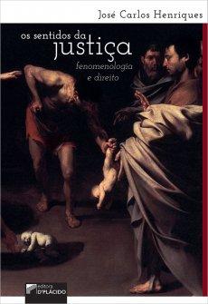 Imagem - Os sentidos da justiça: fenomenologia e direito