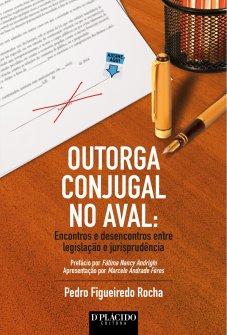 Imagem - Outorga Conjugal no Aval: Encontros e desencontros entre legislação e jurisprudência