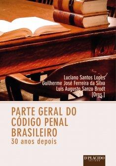 Imagem - Parte Geral do Código Penal Brasileiro: 30 anos depois