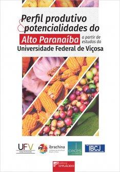 Imagem - Perfil produtivo e potencialidades do Alto Paranaíba a partir de estudos da Universidade Federal de Viçosa