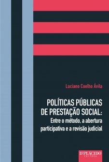 Imagem - Políticas Públicas de Prestação Social: Entre o método, a abertura participativa e a revisão judicial