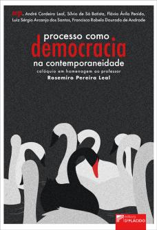 Imagem - Processo como democracia na contemporaneidade: colóquio em homenagem ao professor Rosemiro Pereira Leal